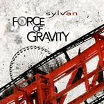 Vos derniers achats - Page 39 SYLVAN%20force%20of%20gravity